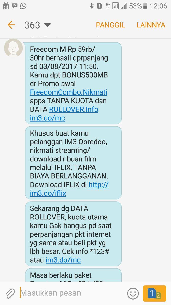 Jangan Terlalu Percaya Sistem Kuota Rollover Indosat Belajar Paket Freedom Combo M Namun Yang Mengejutkan Beberapa Detik Kemudian Saya Mendapat Sms Pemberitahuan Bahwa Tidak Diperpanjang