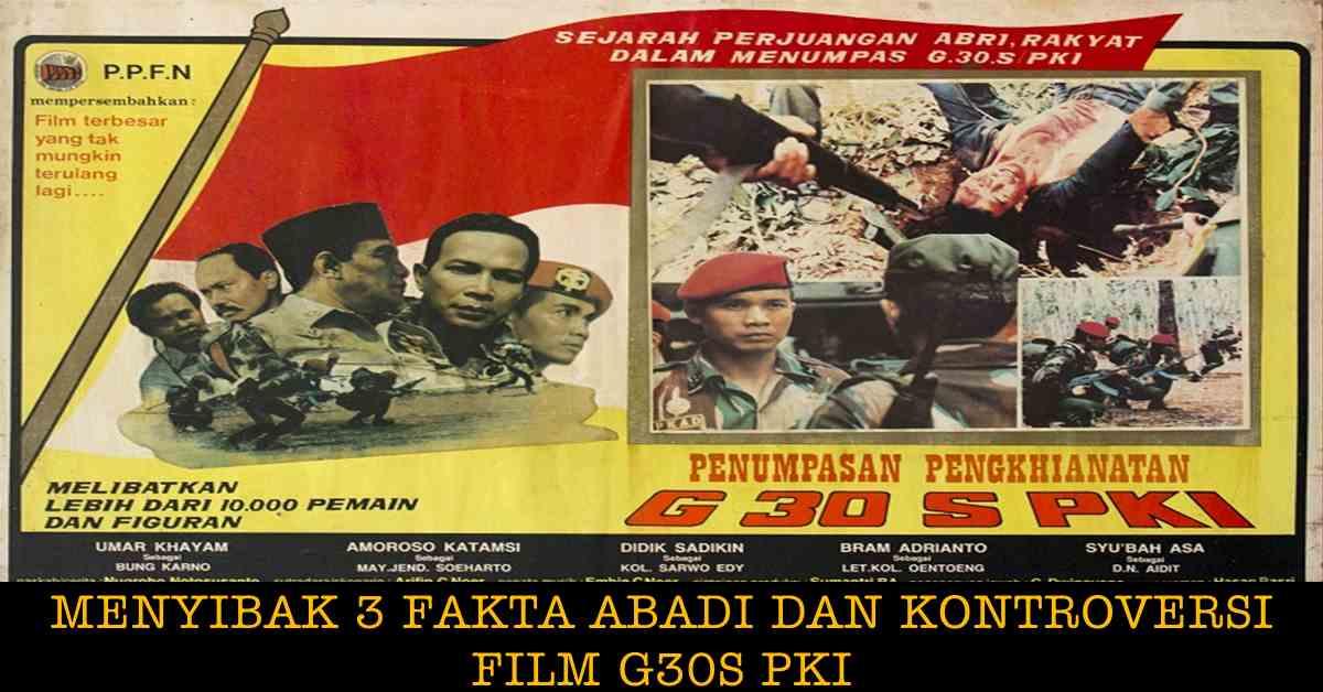 Kontroversi Pemutaran Film G30S PKI