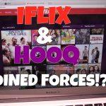 Antara Iflix dan HOOQ, Anda Pilih Mana?